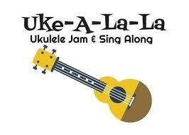UKELALA JAM SESSION & SING ALONG @ Fellowship Hall